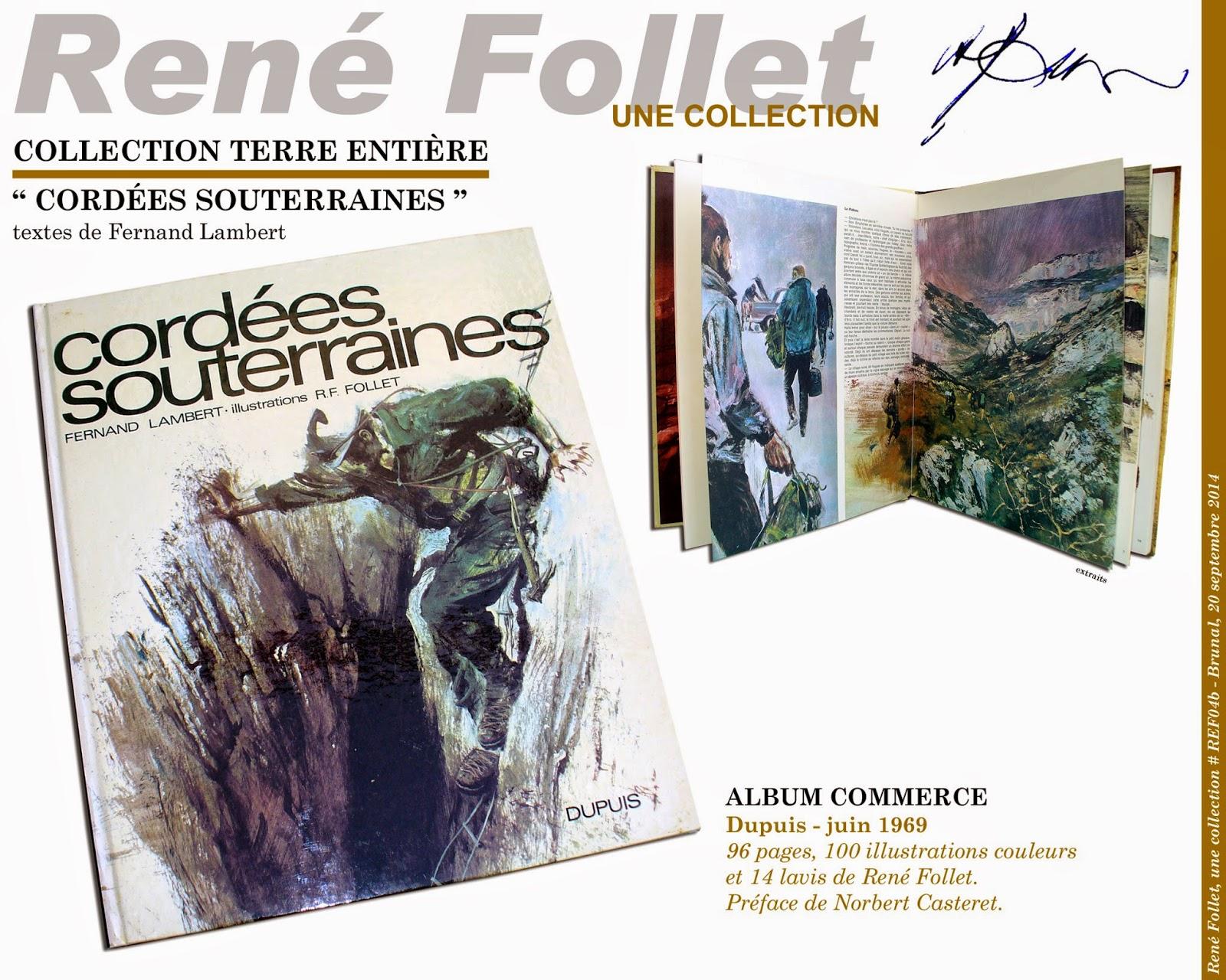 Rene Follet Une Collection Cordees Souterraines