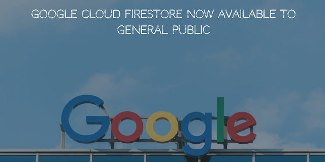 Google Cloud Firestore now available to general public