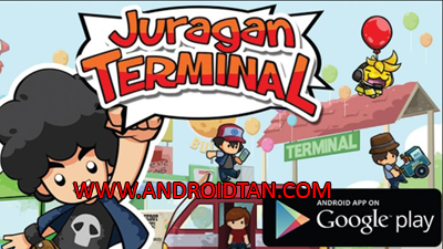 Juragan Terminal Mod Apk v2.2.3 Unlimited Money/Coins Full Unlocked Terbaru