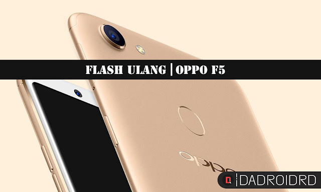 Cara mudah Flash Oppo F5 CPH1723 dengan DownloadTool