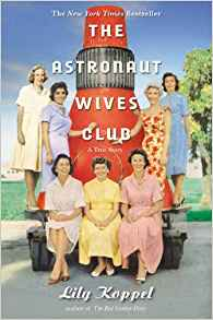 "Adult Book Group Reads ""The Astronaut Wives Club"" for March 6 or 8, 2019"