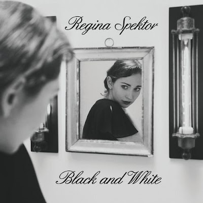"REGINA SPEKTOR ""Black and White"""