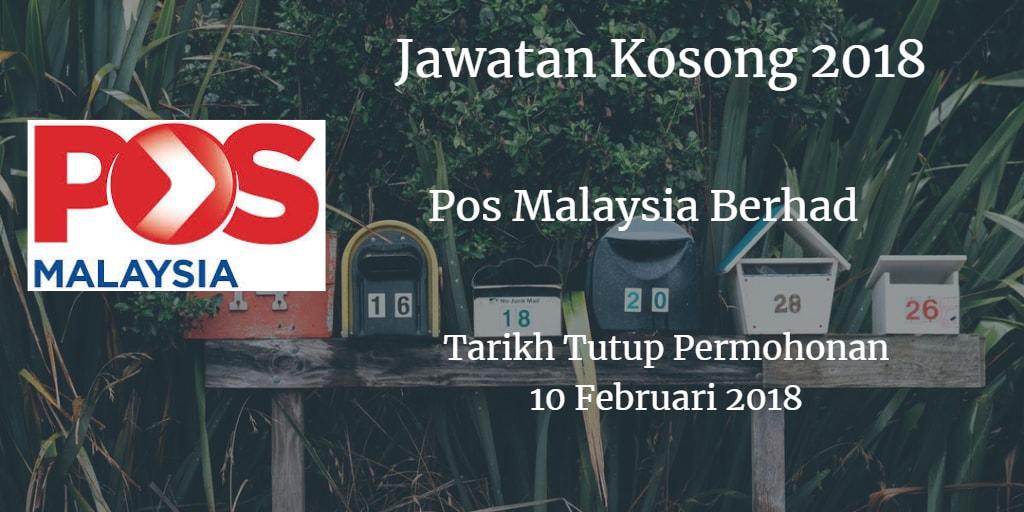 Jawatan Kosong Pos Malaysia Berhad 10 Februari 2018