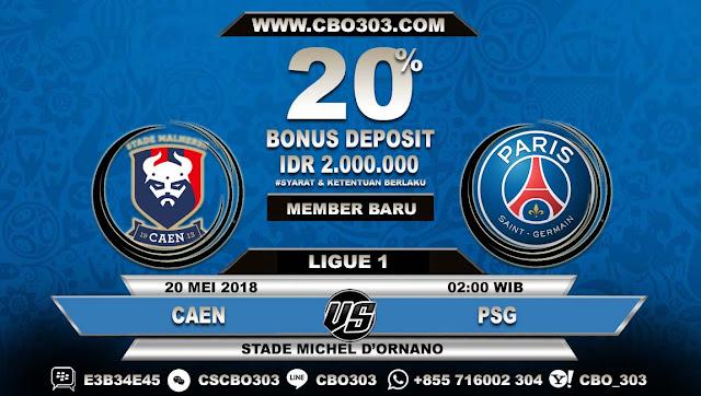 Prediksi Bola Caen VS PSG 20 Mei 2018