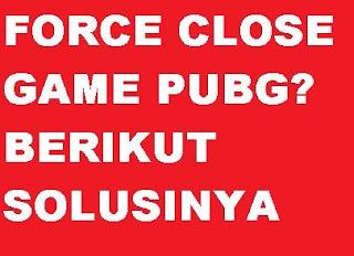 √ Cara Mengatasi Game PUBG Mobile Force Close Terhenti Sendiri tidak bisa buka PUBG 5