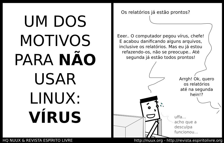 Um dos motivos para não usar o Linux