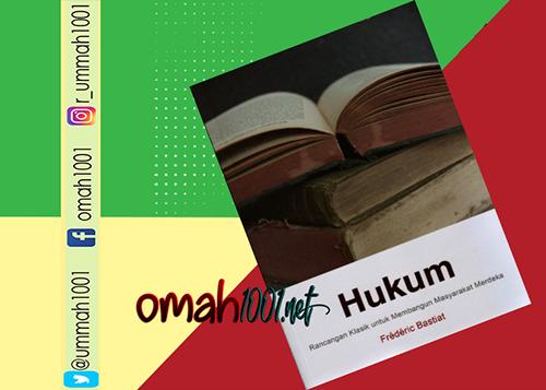 E-Book: Hukum Rancangan Klasik Untuk Membangun Masyarakat Merdeka, Omah1001