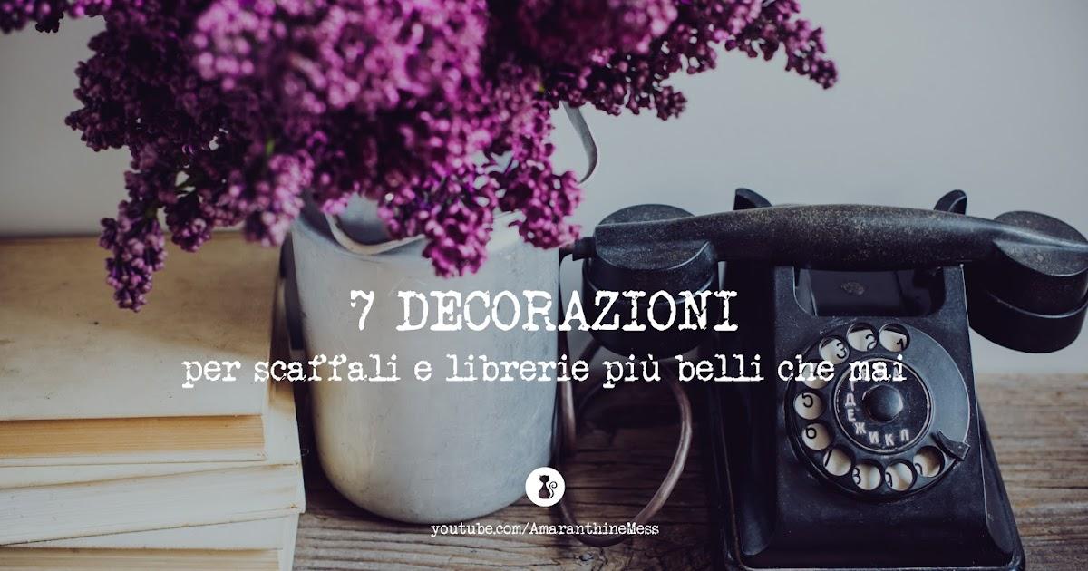 Librerie E Scaffali Economici.Bookblog Amaranthinemess 7 Decorazioni Per Scaffali E Librerie