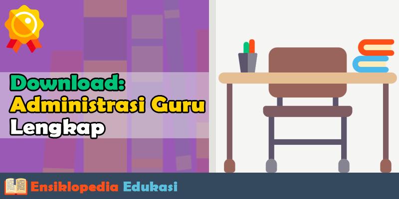 Kumpulan Administrasi Guru Kelas SD Download Gratis dalam 1 File Ms. Excel