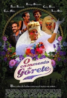 O Casamento de Gorete (2014)