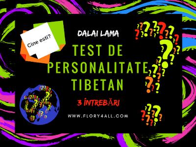 Dalai Lama: Test de personalitate tibetan |Totul despre personalitatea ta