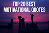 Top 20 Best Motivational Quotes