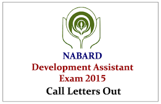 NABARD Development Assistant Exam 2015- Call Letters out
