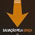 Download: Salvação Pela Graça - C. H. Spurgeon