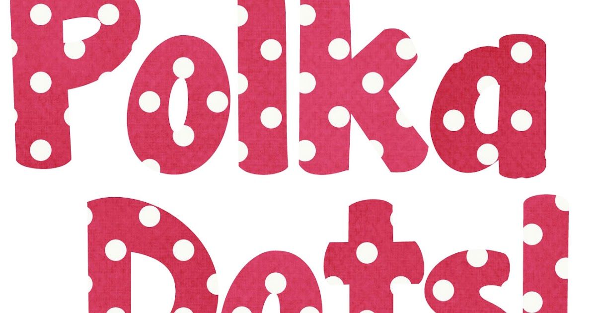 Classroom Freebies Too Polka Dot Bubble Letters