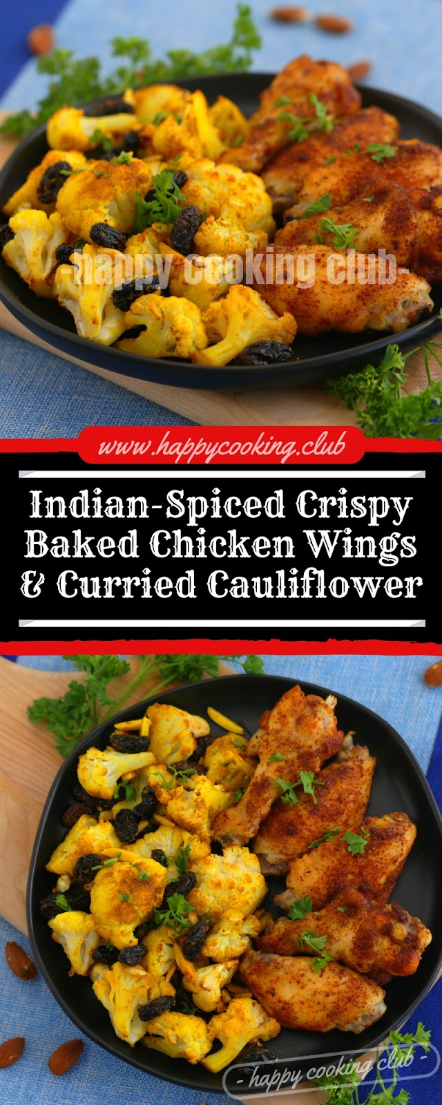Indian-Spiced Crispy Baked Chicken Wings & Curried Cauliflower