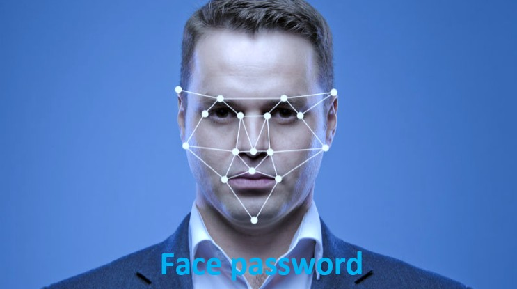 Your face will be Gmail and Facebook's password