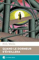 H. G. Wells Quand le dormeur s'éveillera Le Castor Astral