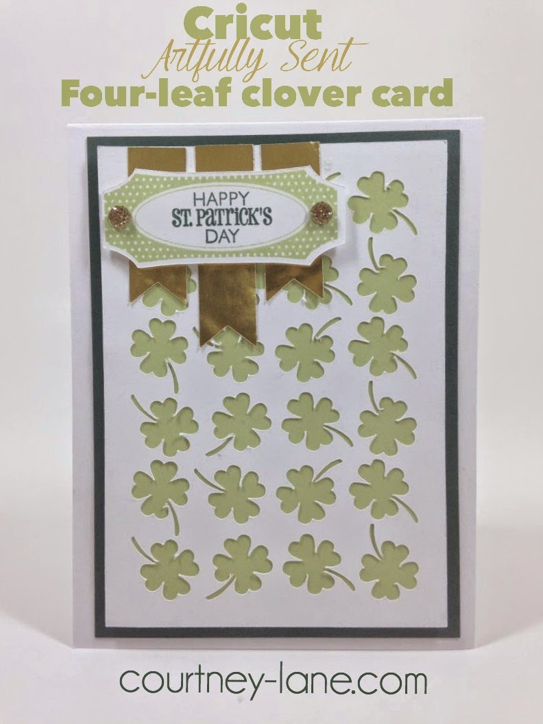 Cricut Artfully Sent Four-leaf clover card