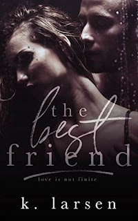 The Best Friend by K. Larsen