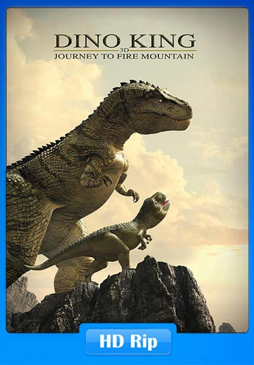 Dino King 3D Journey To Fire Mountain 2019 720p WEBRip x264 | 480p 300MB | 100MB HEVC Poster