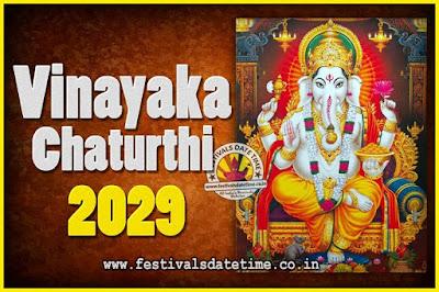 2029 Vinayaka Chaturthi Vrat Yearly Dates, 2029 Vinayaka Chaturthi Calendar