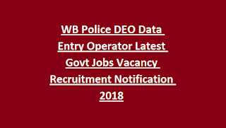 WB Police DEO Data Entry Operator Latest Govt Jobs Vacancy Recruitment Notification 2018