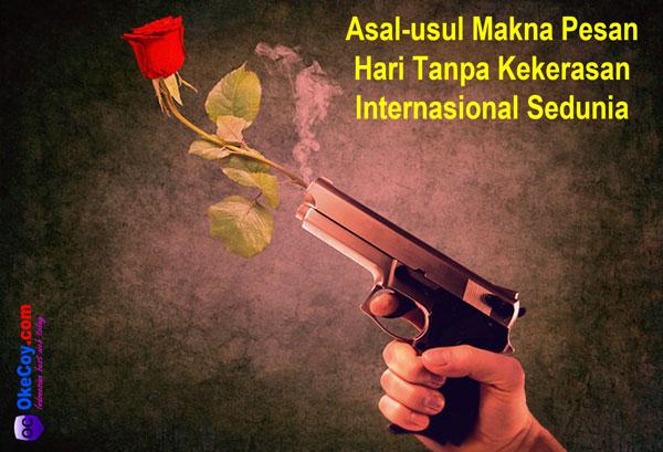 hari tanpa kekerasan dunia internasional sedunia nasional indonesia