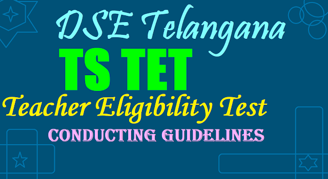 TS TET 2019 Conducting Guidelines, TSTET Rules,TSTET Syllabus
