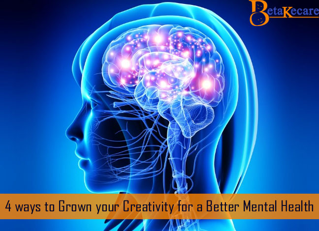 4 ways to Grown your Creativity for a Better Mental Health