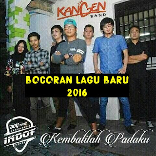 Download Single KANGEN Band - Kembalilah Padaku [Edited]