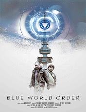 pelicula Orden Mundial Azul (Blue World Order) (2017)