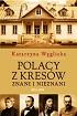 http://www.czytampopolsku.pl/2016/04/polacy-z-kresow-znani-i-nieznani.html