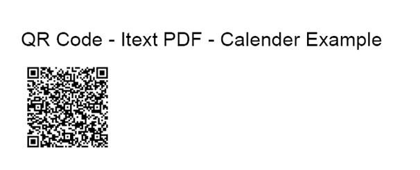 Create Calendar Event QR Code in Java iText PDF Example
