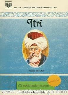Yılmaz Öztuna - Itri (Türk büyükleri dizisi:38)