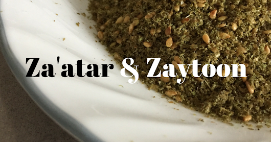 Poems: Za'atar and Zaytoon