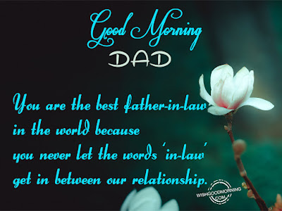 good-morning-wishes-for-father-in-law