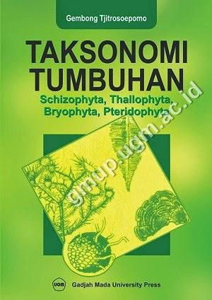 Taksonomi Tumbuhan (Schizophyta, Thallophyta, Bryophyta, Pteridophyta)