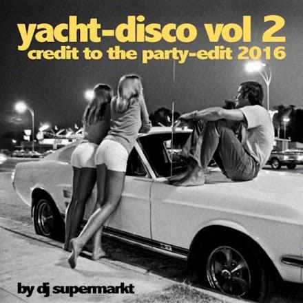 DJ Supermarkt - Yacht-Disco Vol 1 und 2 Mixtape | Stream und Free Download