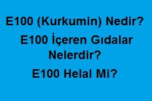 E100 (Kurkumin) Nedir? E100 İçeren Gıdalar Nelerdir? E100 Helal Mi?