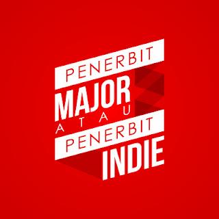 penerbit major penerbit indie