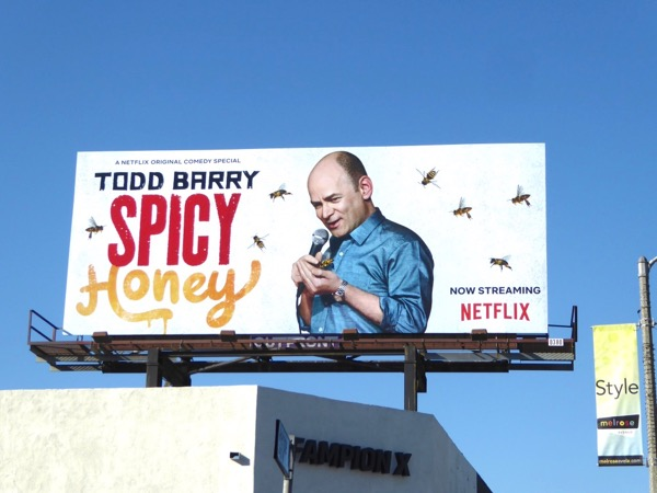Todd Barry Spicy Honey billboard