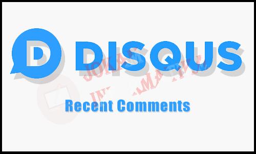Cara Mudah Membuat Widget Recent Comments Disqus Keren Pada Blogger - JOKAM INFORMATIKA