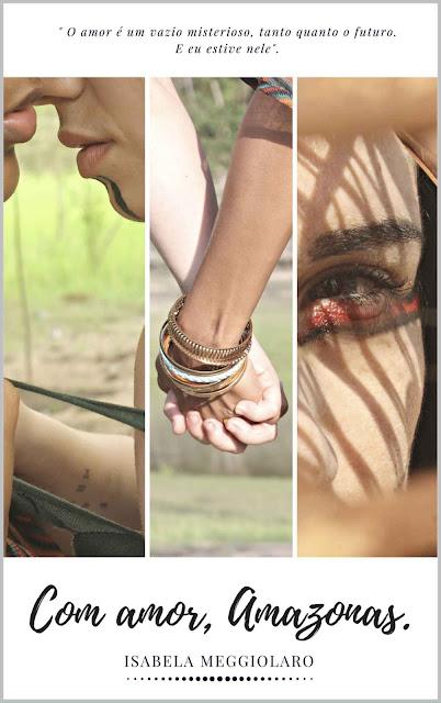 Com amor, Amazonas - Isabela Meggiolaro