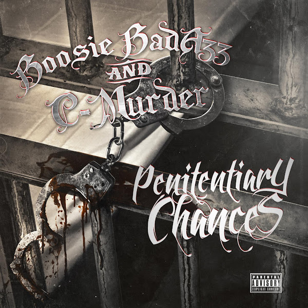 Boosie Badazz & C-Murder - Penitentiary Chances (Deluxe Edition) Cover
