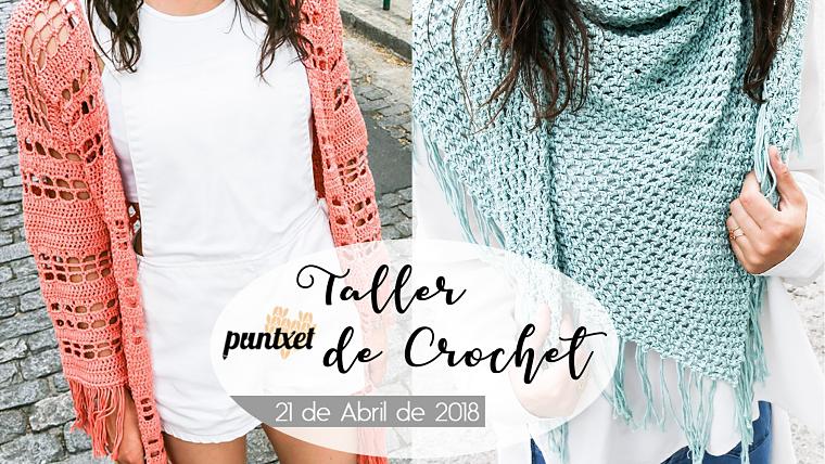PUNTXET Taller de crochet en Barcelona