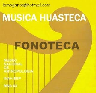 MUSICA HUASTECA