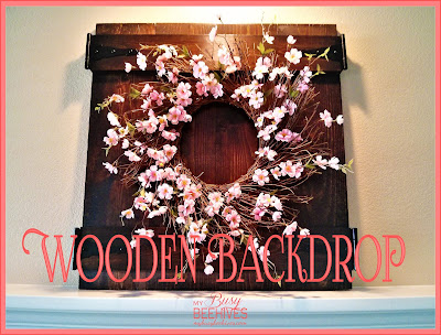 Wooden Backdrop for your mantle