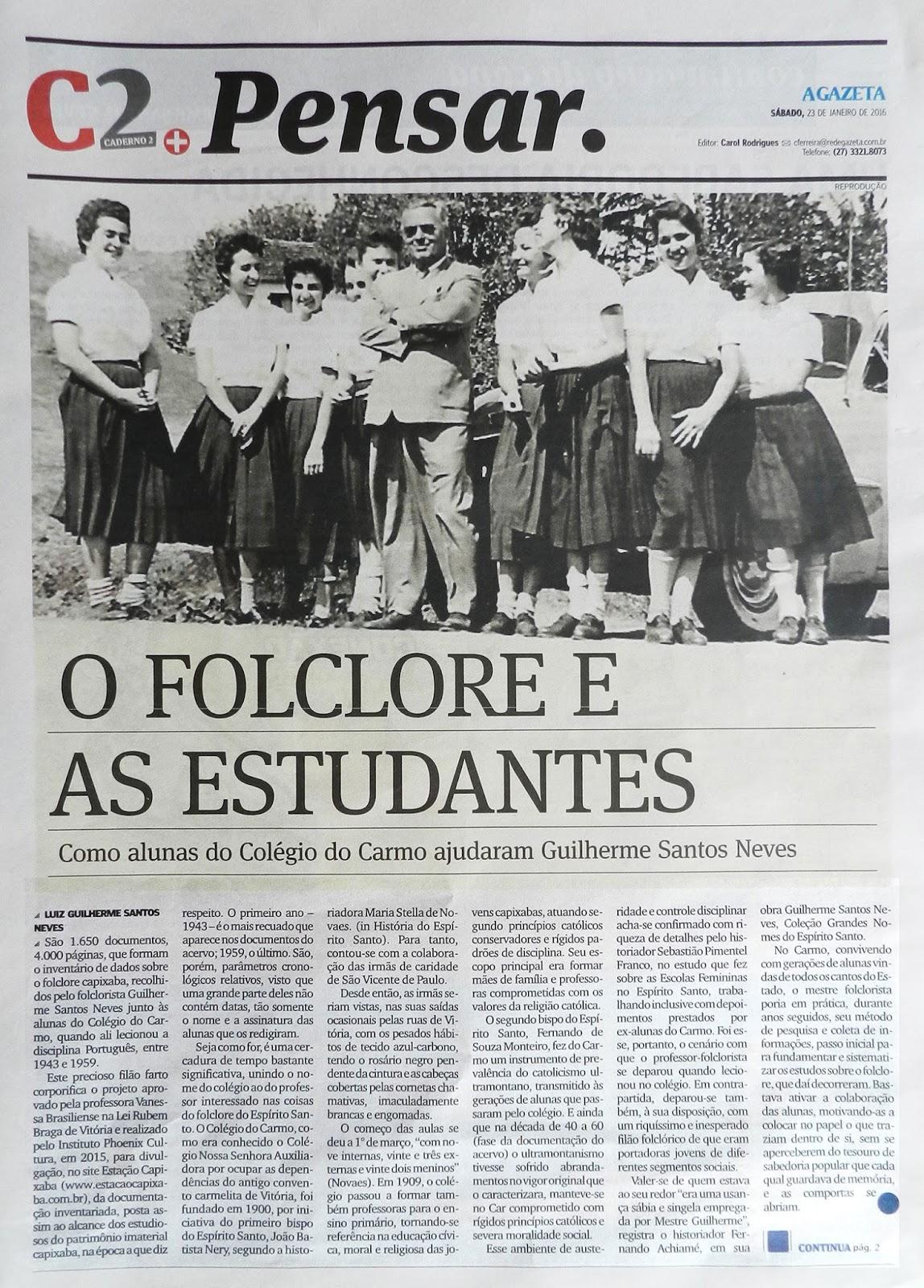 Texto de Luiz Guilherme Santos Neves. Jornal A Gazeta, Caderno Pensar, 23/01/2016, p.2.