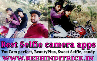 Best android selfie camera app in hindi 1